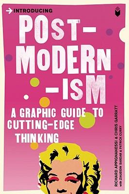 Introducing Postmodernism By Appiananesi, Richard/ Garratt, Chris